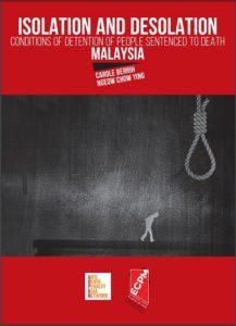 Publication d'un rapport sur les conditions de détention des condamnés à mort en Malaisie