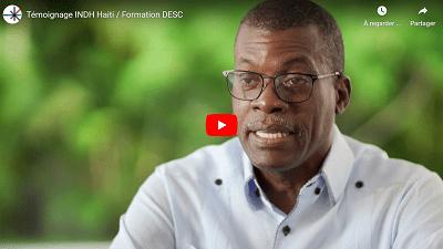 Témoignage du Directeur de l'INDH d'Haïti, ancien participant à la formation «Droits économiques, sociaux et culturels»